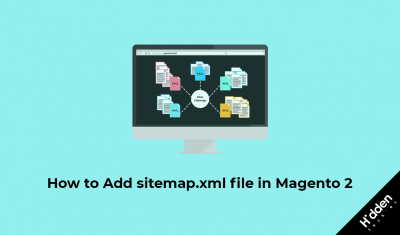 how to add sitemap xml file in magento 2 hiddentechies