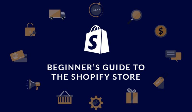 Beginner's Guide to the Shopify Store (Part 1) - HiddenTechies