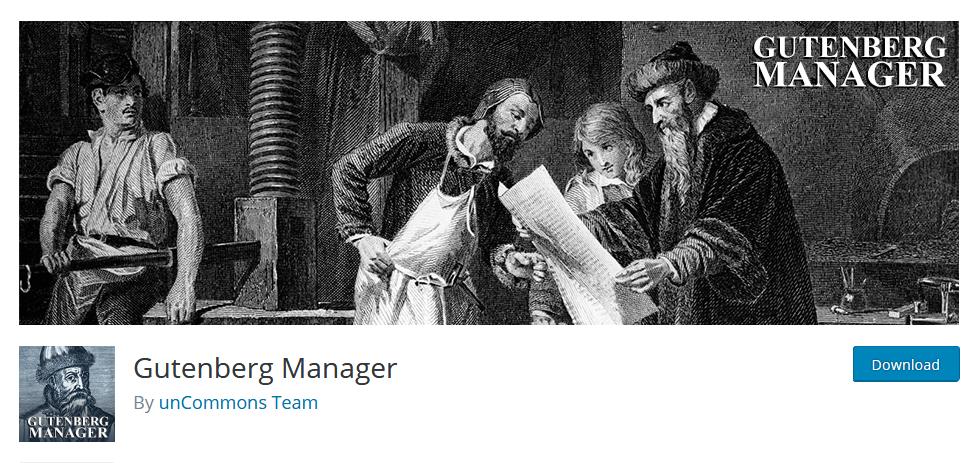 Gutenberg Manager Gutenberg Plugin