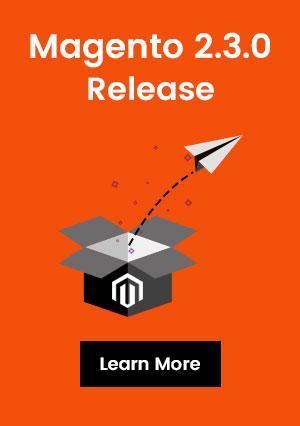 Magento 2.3.0 Released