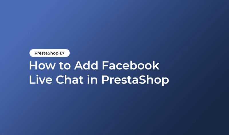 add-facebook-live-chat-prestashop
