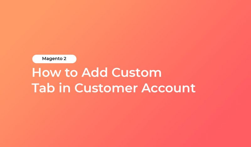 How to Add Custom Tab in Customer Account