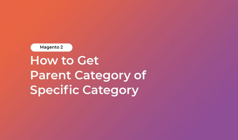 How to Get Parent Category of Specific Category