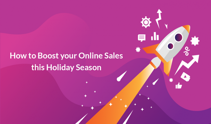 How to Boost your Online Sales this Holiday Season