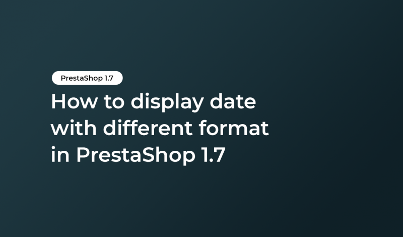How to display date with different format in PrestaShop 1.7
