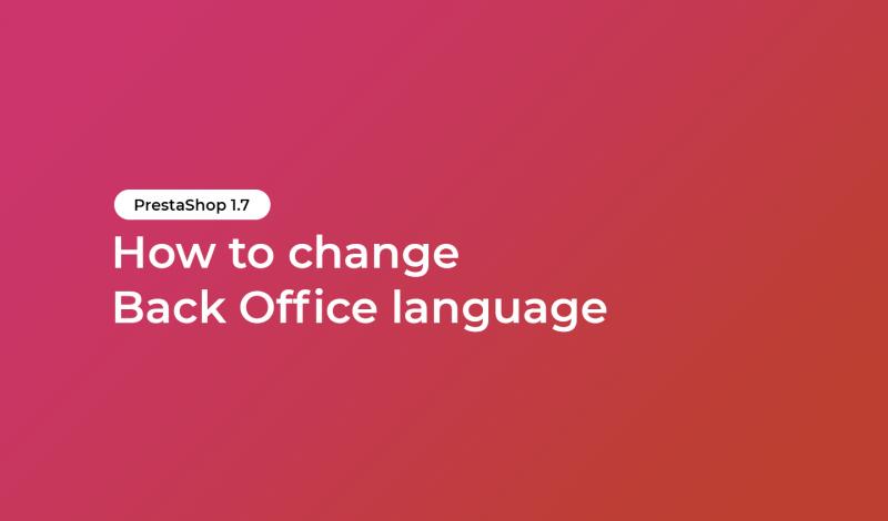 change Back Office language