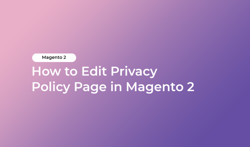 How to Edit Privacy Policy Page in Magento 2