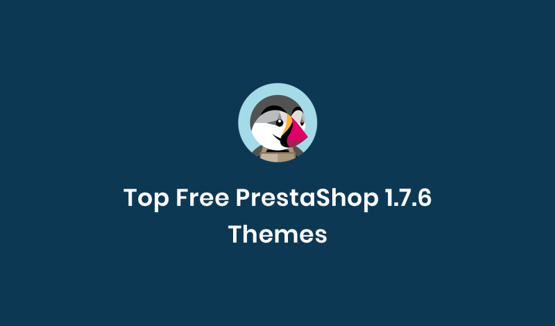 Top Free PrestaShop 1.7.6 Themes