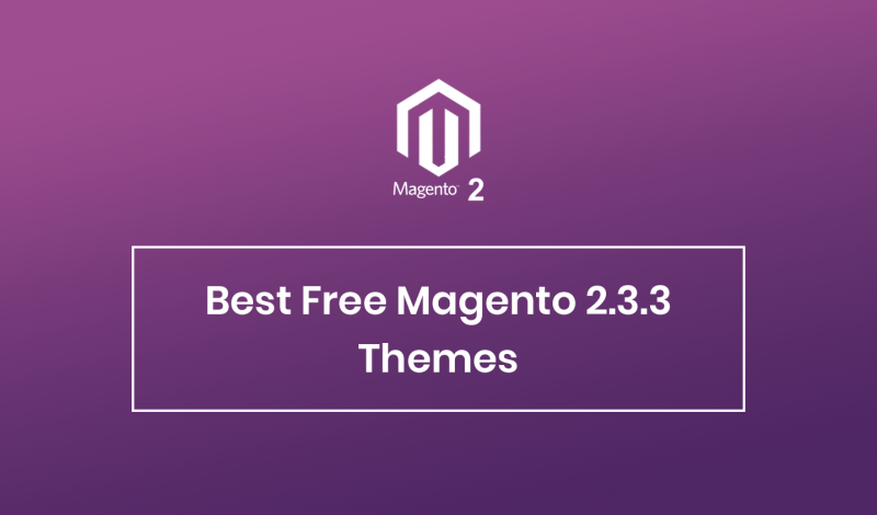 Best Free Magento 2.3.3 Themes