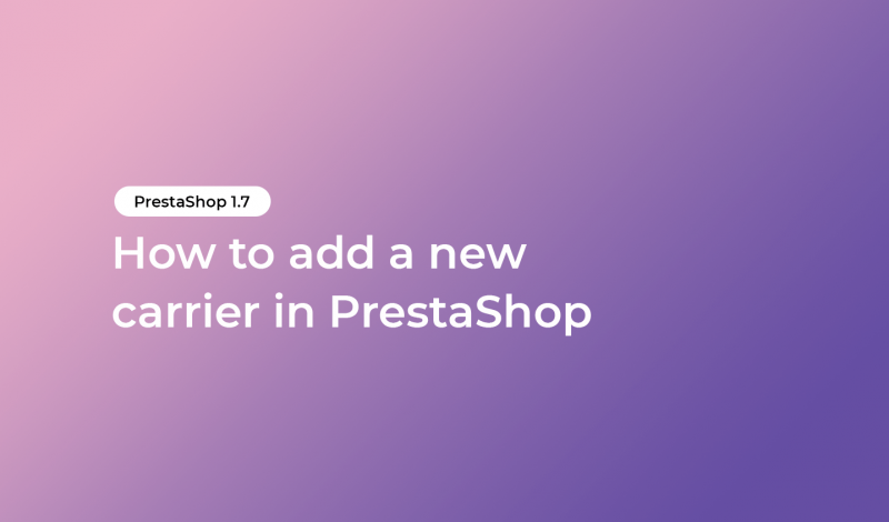 How to add a new carrier in PrestaShop