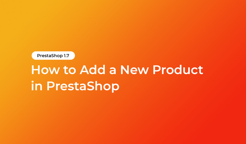 How to Add a New Product in PrestaShop