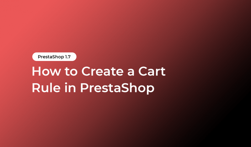 How to Create a Cart Rule in PrestaShop