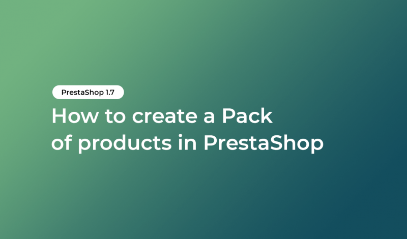 How to create a Pack of products in PrestaShop