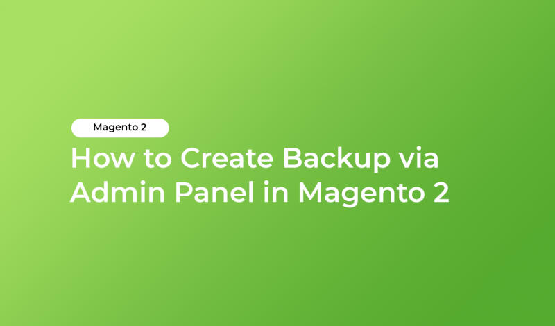 How to Create Backup via Admin Panel in Magento 2