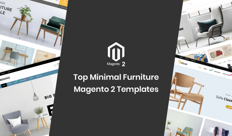 Top Minimal Furniture Magento 2 Templates