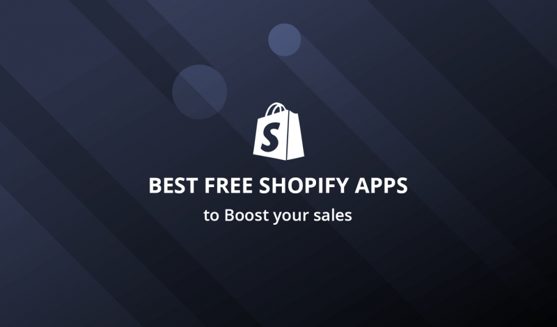 Best Free Shopify Apps to Boost your sales