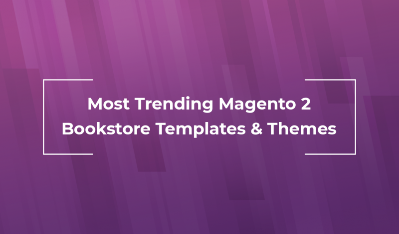 Most Trending Magento 2 Bookstore Templates & Themes