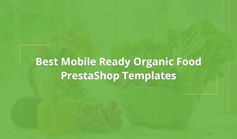 Best Mobile Ready Organic Food PrestaShop Templates