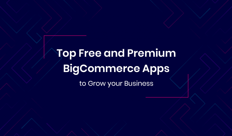 Free and Premium BigCommerce Apps to Grow your Business