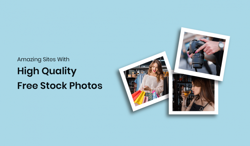 High Quality Free Stock Photos Sites