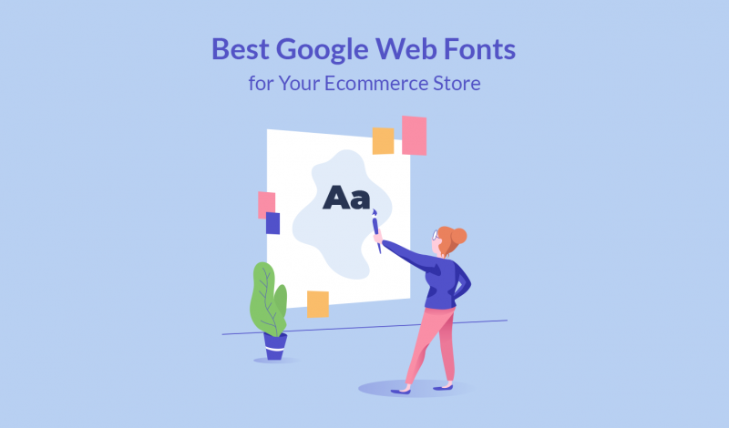 Best Google Web Fonts for Your Ecommerce Store