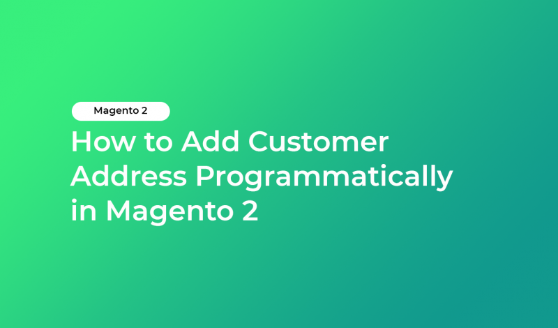 How to Add Customer Address Programmatically in Magento 2