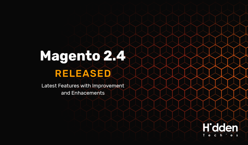 Magento 2.4 Release! What's New?