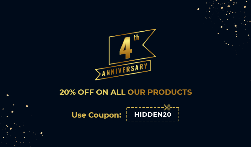 HiddenTechies 4th Anniversary - Our Biggest Anniversary Sale Live Now!