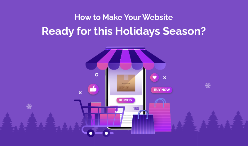 How to Make Your Website Ready for this Holidays Season?