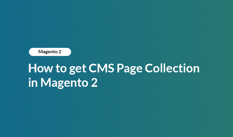 How to get CMS Page Collection in Magento 2