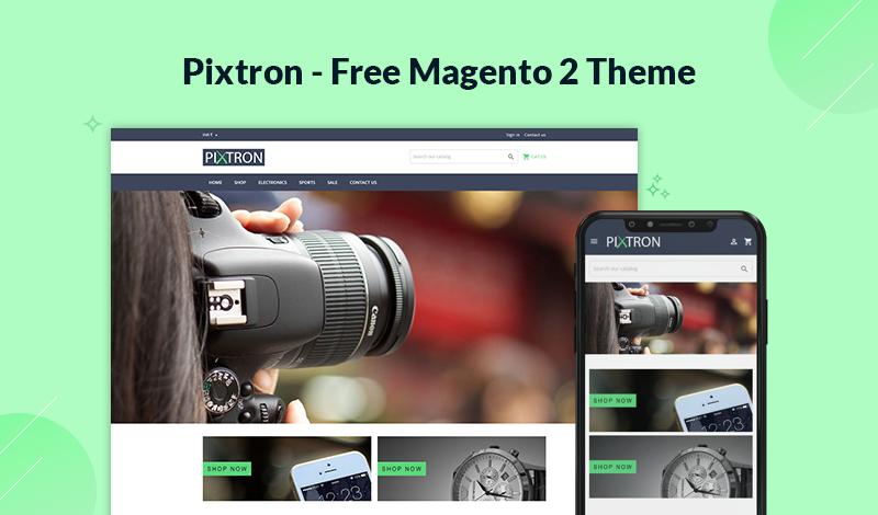 Pixtron - A New Free Responsive Magento 2 Theme