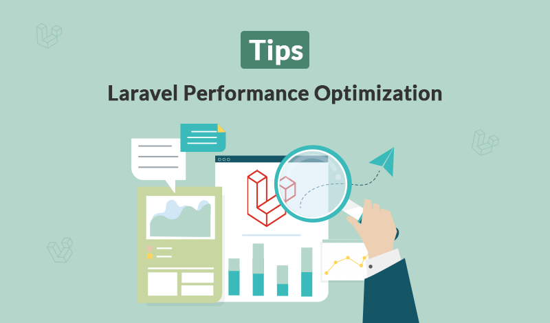 12 Tips for Laravel Performance Optimization
