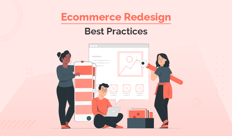 5 Need to Know Ecommerce Redesign Best Practices