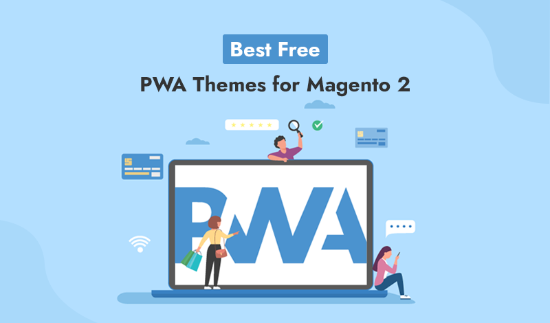 Best Free PWA Themes for Magento 2