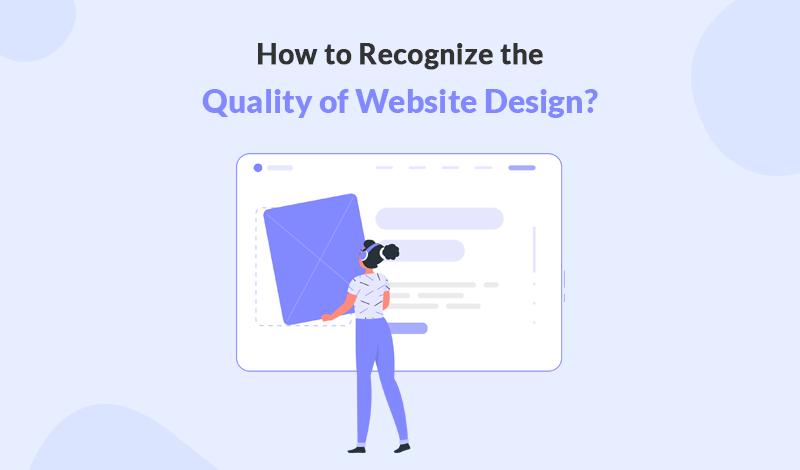How to Recognize the Quality of Website Design?