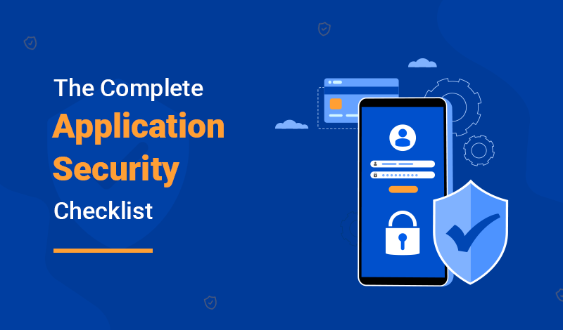 The Complete Application Security Checklist