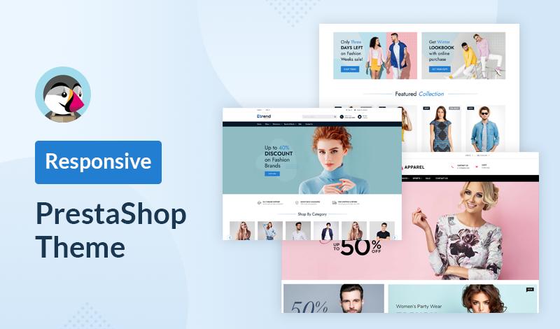 10 Best Responsive PrestaShop Theme For Your Online Store