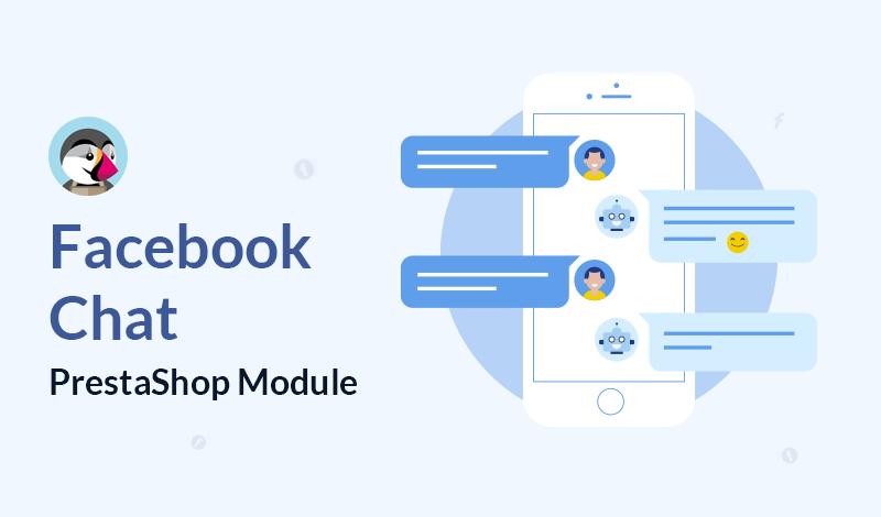 Best Facebook Chat PrestaShop Module For Your Online Store