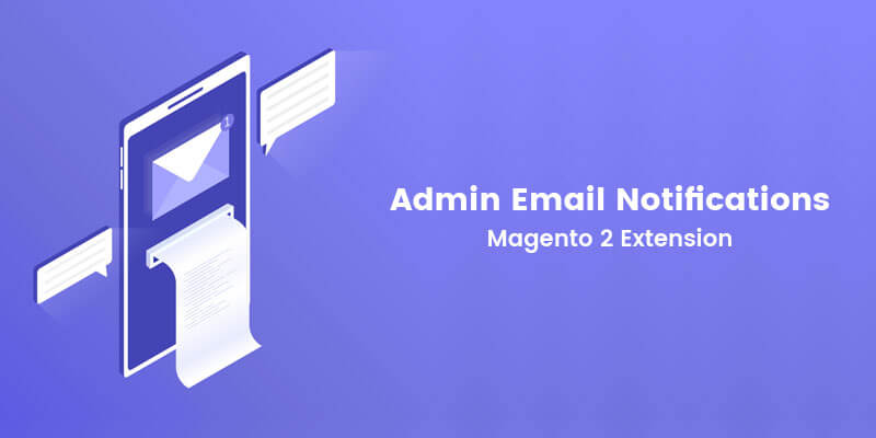 Admin Email Notifications Magento 2 Extension