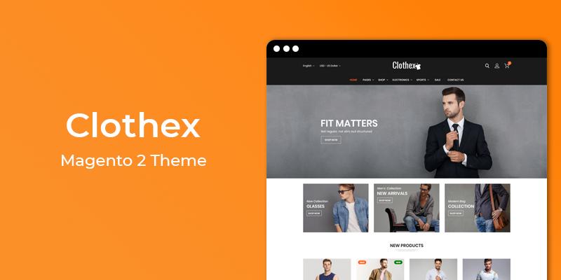 Clothex - MultiPurpose Responsive Magento 2 Theme