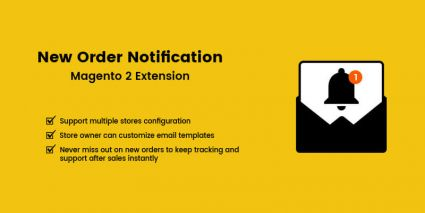 New Order Notification - Magento 2 Extension