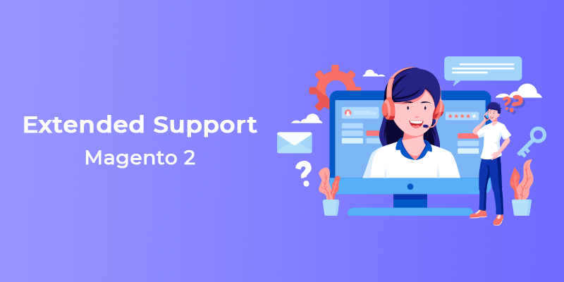 Magento 2 Extended Support