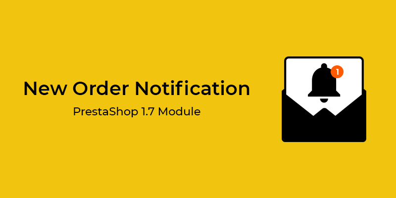 New Order Notification PrestaShop Module