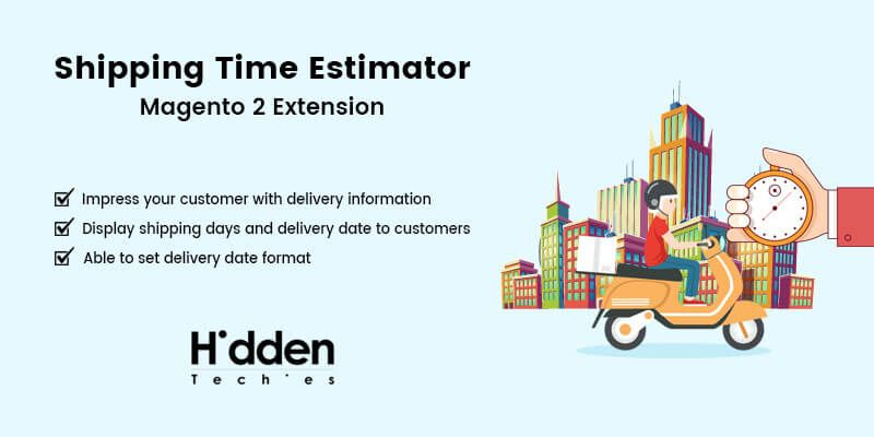 Shipping Time Estimator - Magento 2 Extension