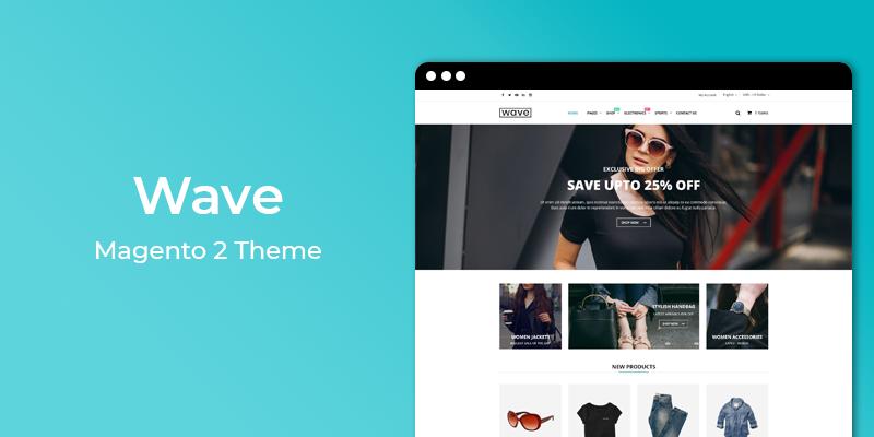 Wave - Fashion Magento 2 Theme