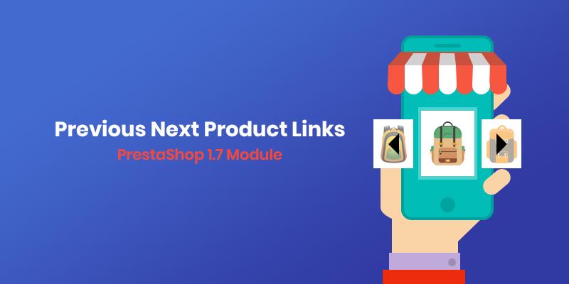 Previous Next Product Links PrestaShop Module