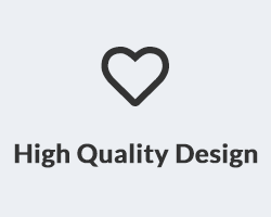 High Quality Design