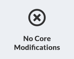 No More Core Modifications