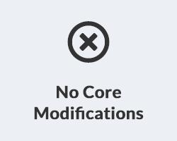 No More Core Modifications