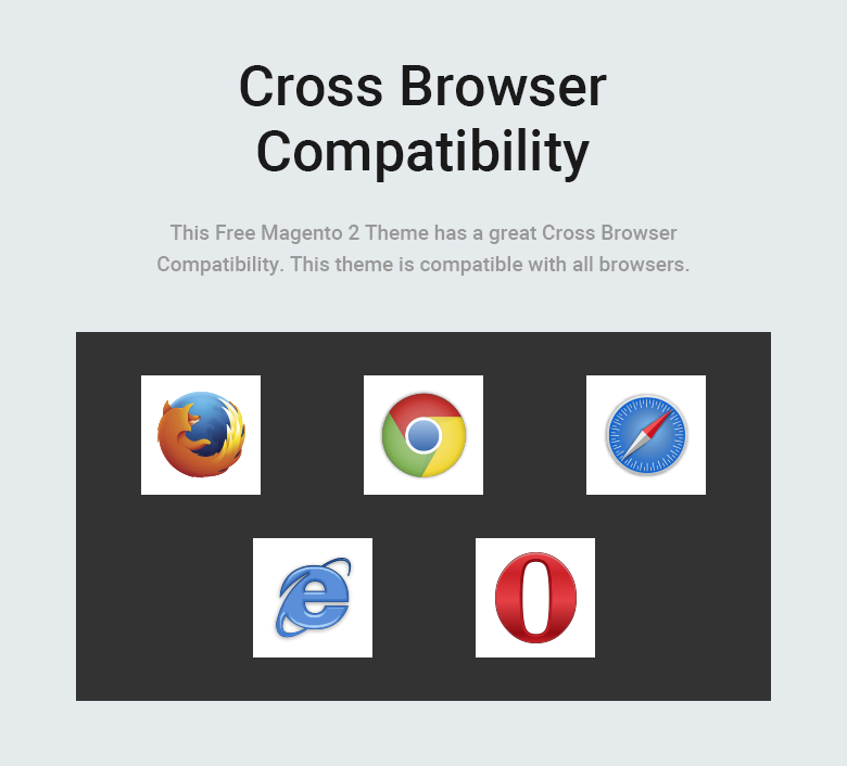 Cross Browser Compatibility Free Magento 2 Theme